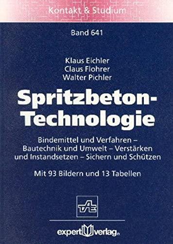 9783816921554: Spritzbeton: Grundwissen - Technologien - Anwendungen