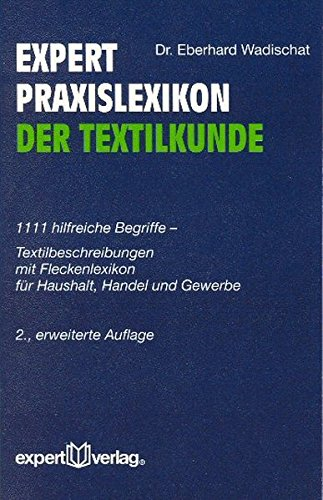 9783816921882: expert Praxislexikon der Textilkunde.