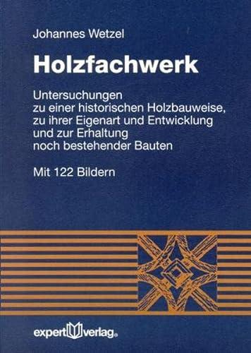 Holzfachwerk: Johannes Wetzel