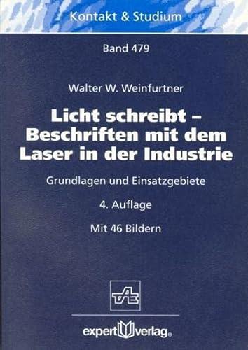 9783816922568: Licht schreibt - Beschriften mit dem Laser in der Industrie: Grundlagen und Einsatzgebiete