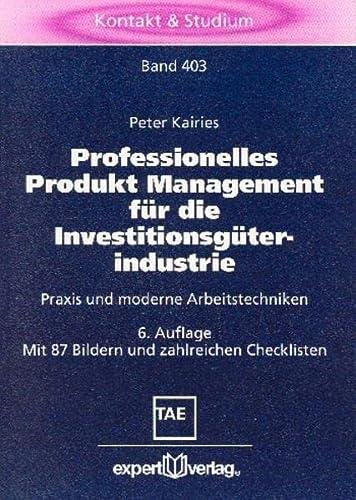 9783816922636: Professionelles Produkt-Management für die Investitionsgüterindustrie.