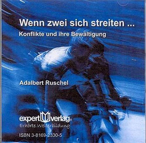 9783816923305: Wenn zwei sich streiten...: Konflikte und ihre Bewältigung [Audiobook] by Rus...