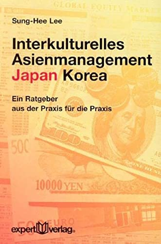 9783816923916: Interkulturelles Asienmanagement: Japan - Korea