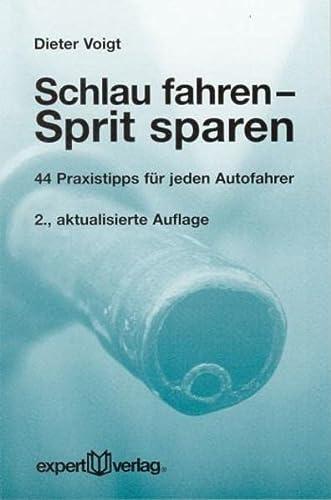 9783816924241: Schlau fahren - Sprit sparen.