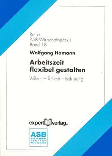 Arbeitszeit flexibel gestalten: Wolfgang Hamann