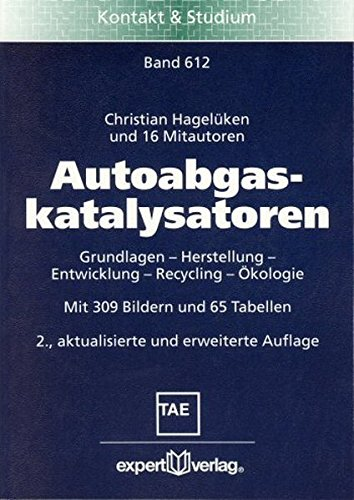 9783816924883: Autoabgaskatalysatoren: Grundlagen - Herstellung - Entwicklung - Recycling - Ökologie