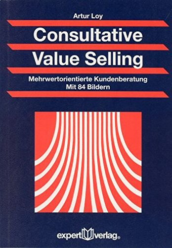 9783816925194: Consultative Value Selling