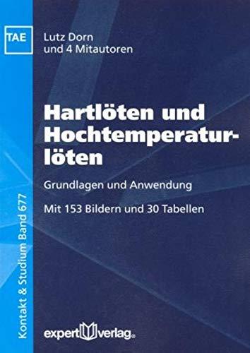 9783816925453: Hartlöten und Hochtemperaturlöten: Grundlagen und Anwendung