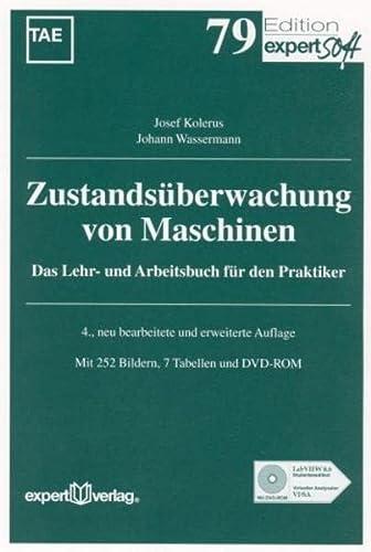9783816925972: Zustandsüberwachung von Maschinen: Das Lehr- und Arbeitsbuch für den Praktiker