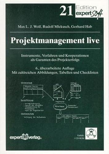 Projektmanagement live: Max L. J. Wolf