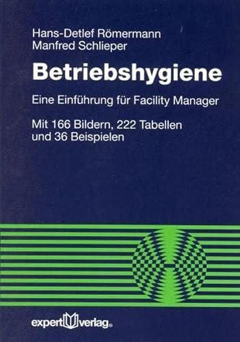 Betriebshygiene: Eine Einführung für Facility Manager (Paperback): Hans-Detlef Römermann, Manfred ...
