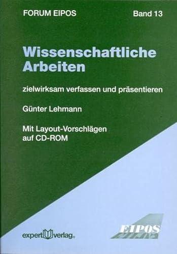 9783816926566: Wissenschaftliche Arbeiten: zielwirksam verfassen und präsentieren (Livre en allemand)