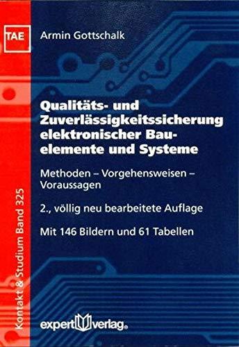 9783816926801: Qualität und Zuverlässigkeit elektronischer Bauelemente und Geräte bestimmen, voraussagen und sichern