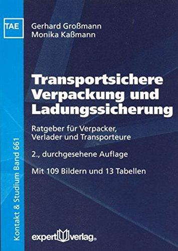 9783816926887: Transportsichere Verpackung und Ladungssicherung: Ratgeber für Verpacker, Verlader und Transporteure