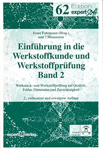 Einführung in die Werkstoffkunde und Werkstoffprüfung 2: Ernst Fuhrmann