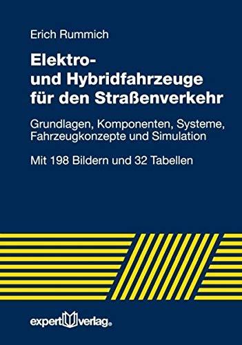 9783816927341: Elektrische Straßen- und Hybridfahrzeuge: Einführung in die Grundlagen, Komponenten und Systeme