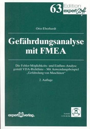 9783816928133: Gefährdungsanalyse mit FMEA /Mit CD-ROM: Die Fehler-Möglichkeits- und Einfluss-Analyse gemäß VDA-Richtlinie. Mit Anwendungsbeispiel 'Gefährdung von Maschinen'