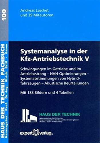 Systemanalyse in der Kfz-Antriebstechnik V: Andreas Laschet