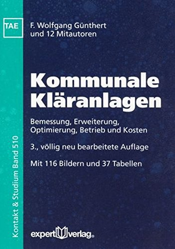 9783816928638: Kommunale Kläranlagen: Bemessung, Erweiterung, Betriebsoptimierung und Kosten