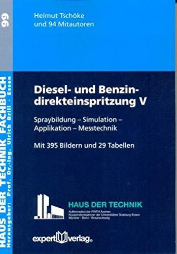 Diesel- und Benzindirekteinspritzung V: Helmut Tschöke
