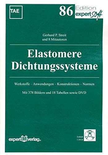 9783816928959: Elastomere Dichtungssysteme: Werkstoffe - Anwendungen - Konstruktionen - Normen