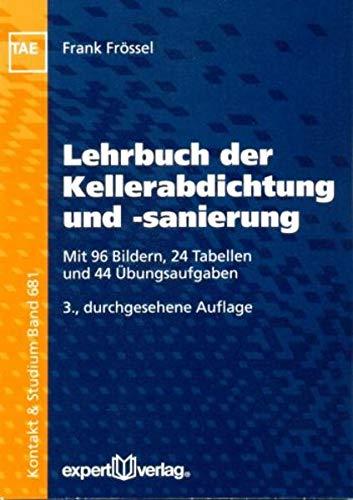 9783816928980: Lehrbuch der Kellerabdichtung und -sanierung