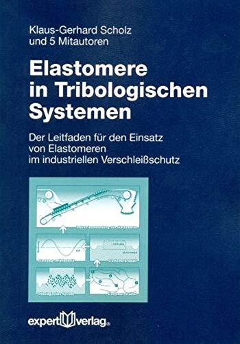 9783816929116: Elastomere in Tribologischen Systemen