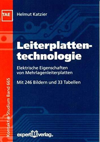 9783816929192: Leiterplattentechnologie: Elektrische Eigenschaften von Mehrlagenleiterplatten