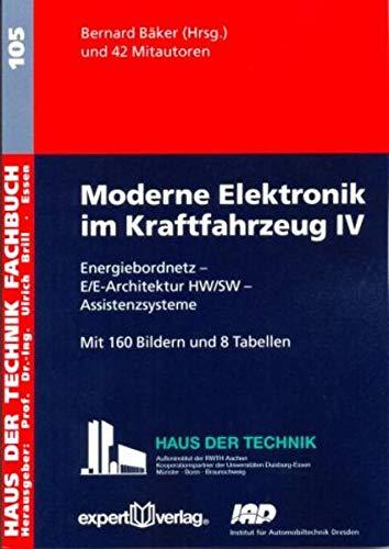 Moderne Elektronik im Kraftfahrzeug IV (Paperback)