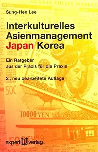 9783816929383: Interkulturelles Asienmanagement: Japan - Korea