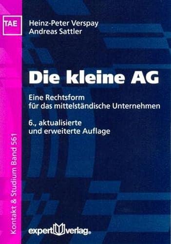 9783816929437: Die kleine AG: Eine Rechtsform für das mittelständische Unternehmen