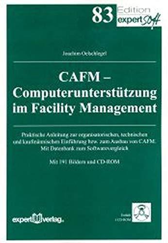 CAFM - Computerunterstützung im Facility Management: Joachim Oelschlegel