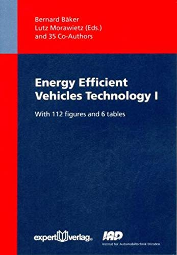 Energy Efficient Vehicles Technology I: Bernard B�ker