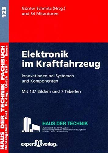 Elektronik im Kraftfahrzeug: G�nter Schmitz