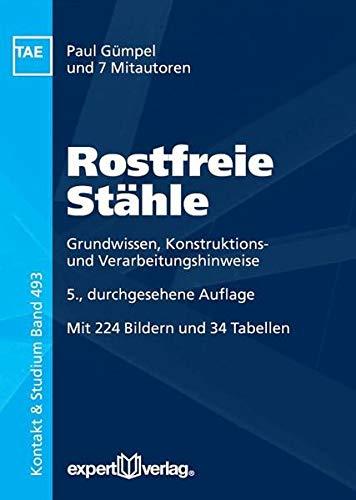 Rostfreie Stähle: Paul G�mpel