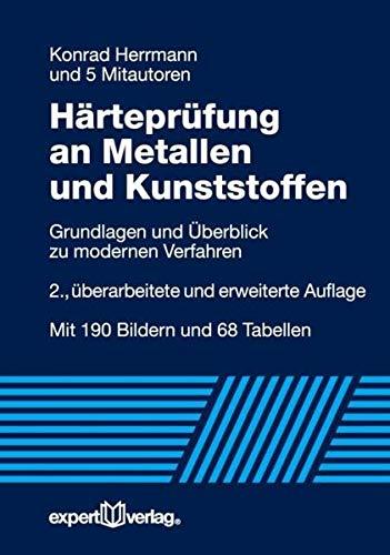Härteprüfung an Metallen und Kunststoffen: Konrad Herrmann