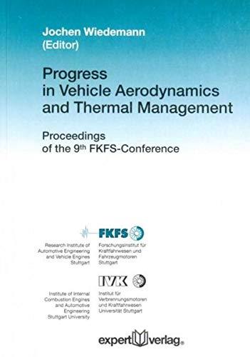 Progress in Vehicle Aerodynamics and Thermal