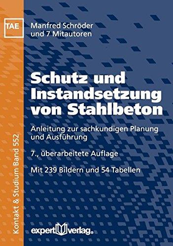 Schutz und Instandsetzung von Stahlbeton: Manfred Schröder