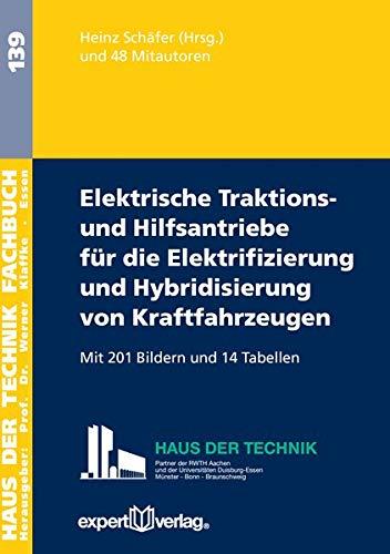 Elektrische Traktions- und Hilfsantriebe für die Elektrifizierung und Hybridisierung von ...