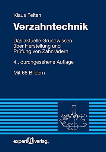 9783816933274: Felten, K: Verzahntechnik