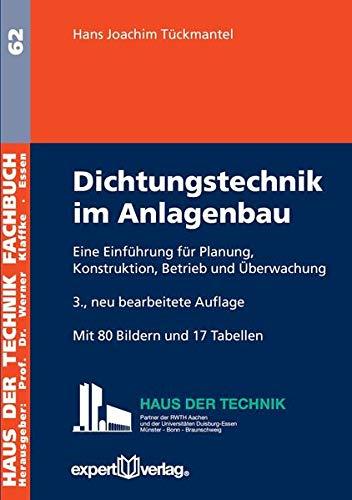 9783816933489: Dichtungstechnik im Anlagenbau: Eine Einführung für Planung, Konstruktion, Betrieb und Überwachung