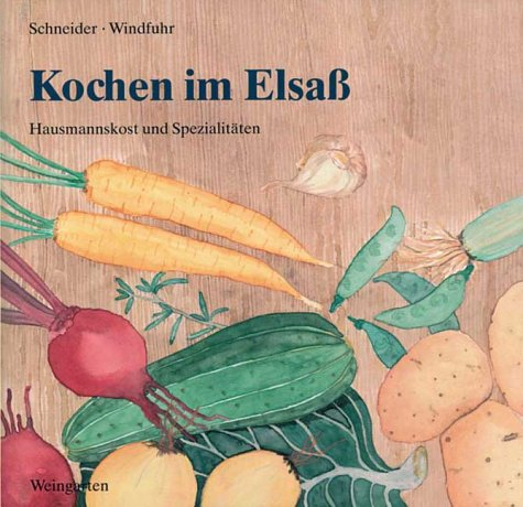 9783817000180: Kochen im Elsass. Hausmannskost und Spezialitäten