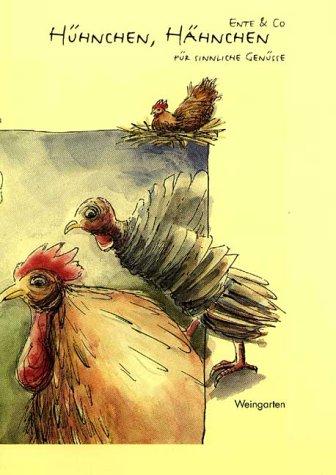 9783817000401: Hühnchen, Hähnchen, Ente & Co. für sinnliche Genüsse
