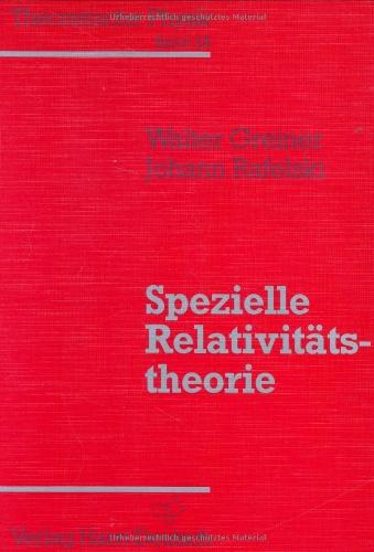 9783817112050: Theoretische Physik 03/A. Spezielle Relativit�tstheorie: Ein Lehr- und �bungsbuch f�r Anfangssemester
