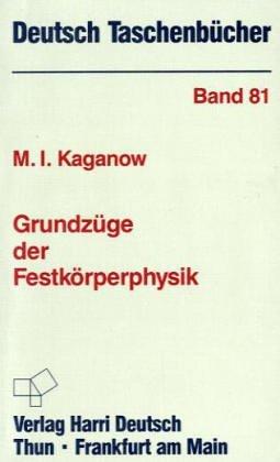 9783817113224: Deutsch Taschenbücher, Nr.81, Grundzüge der Festkörperphysik