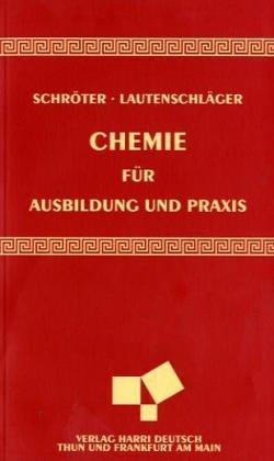 9783817114849: Chemie für Ausbildung und Praxis