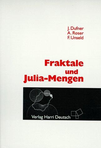 9783817115648: Fraktale und Julia- Mengen.