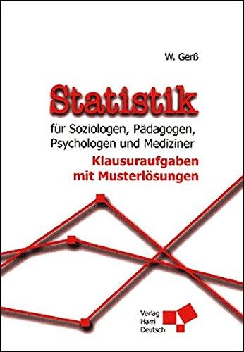9783817116027: Statistik für Soziologen, Pädagogen, Psychologen und Mediziner, Klausuraufgaben