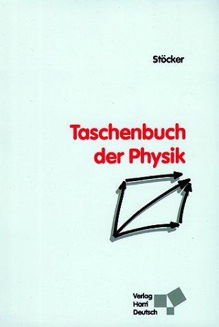 9783817116270: Taschenbuch der Physik. Formeln, Tabellen, Übersichten.