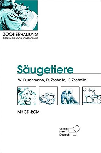 9783817117994: Zootierhaltung - Tiere in menschlicher Obhut: Säugetiere